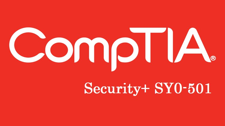 CompTIA SY0-501 Exam Preparation